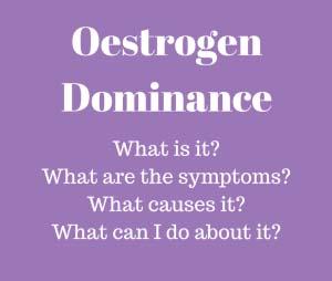 Oestrogen Dominance